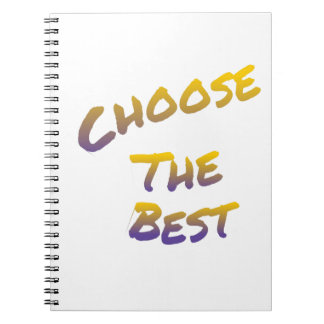 choose the best, colorful text art notebook