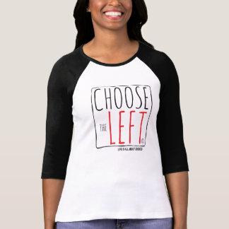 Choose The Left - Women's T-shirt