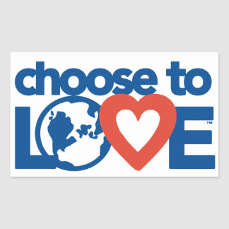 Choose to Love Stickers