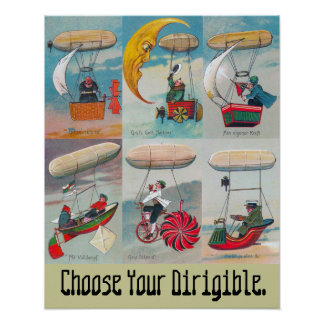 choose your dirigible wacky air ship poster