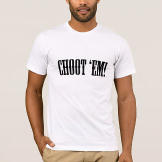 Choot T-Shirt