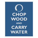 Chop Wood and Carry Water Poster
