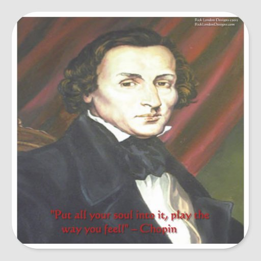 Chopin How To Play Quote Gifts Cards & Tees Stickers