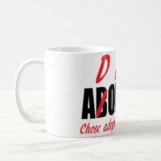 Chose Adoption Not Abortion Coffee Mug