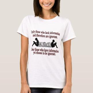 chosen ignorance T-Shirt