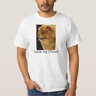 Chow1a, I Love my Chow! T-Shirt