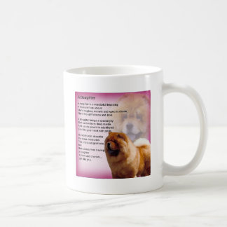 Chow Chow Dog Design - Daughter Poem Coffee Mug