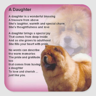 Chow Chow Dog Design - Daughter Poem Square Sticker