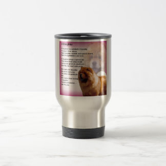 Chow Chow Dog Design - Daughter Poem Travel Mug