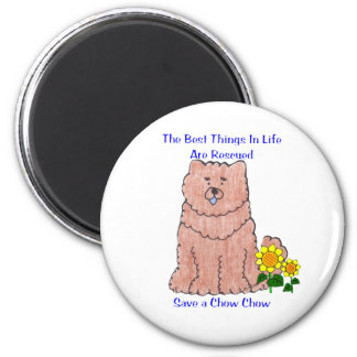 Chow Chow Red Best Things In Life Magnet
