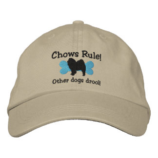 Chows Rule Embroidered Hat