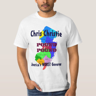 Chris Christie America's WORST Governor T-Shirt