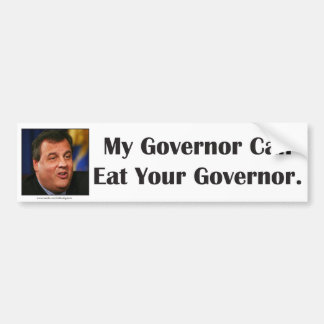Chris Christie can eat your governor. Bumper Sticker