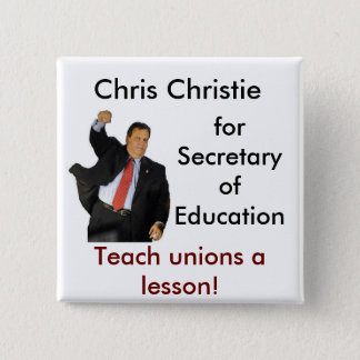 Chris Christie for Secretary of Education 2 Inch Square Button