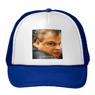 Chris Christie - Who u lookin' at?! Trucker Hat