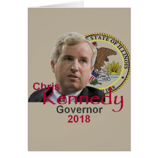 Chris KENNEDY Governor Card