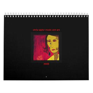 Chris Taylor Music and Art Calendar 2008