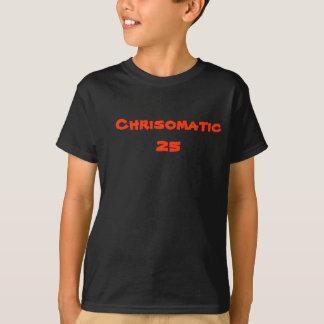 Chrisomatic25 T-Shirt