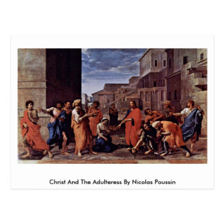 Christ And The Adulteress By Nicolas Poussin Postcard
