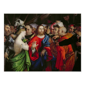 Christ and the Adulteress, c.1527-29 Poster