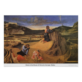 Christ At the Mount of Olives by Giovanni Bellini Poster