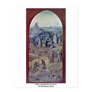 Christ Carrying The Cross [1]. By Hieronymus Bosch Postcard