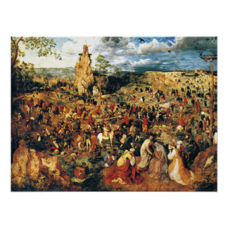 Christ Carrying the Cross Pieter Bruegel the Elder Poster