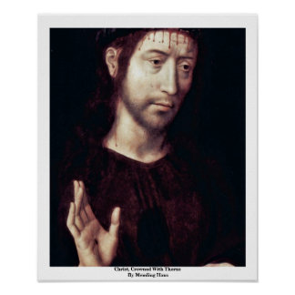 Christ, Crowned With Thorns By Memling Hans Poster