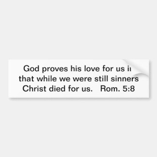 Christ Died For Us Bumper Sticker