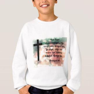 Christ died for us sweatshirt