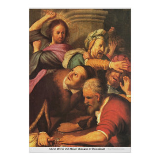Christ Drives Out Money Changers by Rembrandt Poster