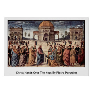 Christ Hands Over The Keys By Pietro Perugino Poster