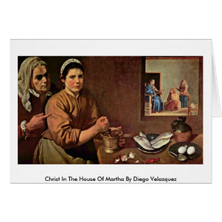 Christ In The House Of Martha By Diego Velazquez Card