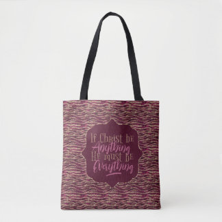 """Christ is Everything"" Printed Tote (PP4)"