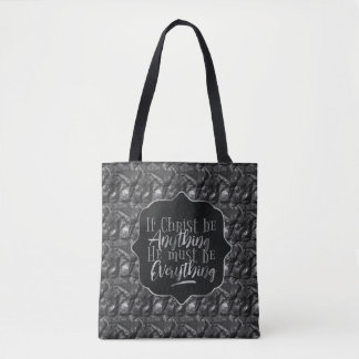 """""""Christ is Everything"""" Printed Tote (SS18)"""