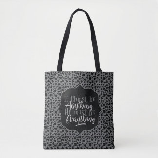 """""""Christ is Everything"""" Printed Tote (SS6)"""