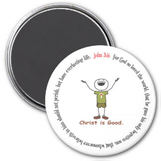 Christ is good Magnet