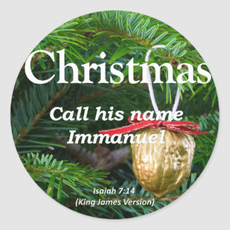 Christ is Immanuel Christmas Isaiah 7-14 Classic Round Sticker