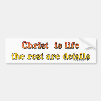 Christ is Life Bumper Sticker