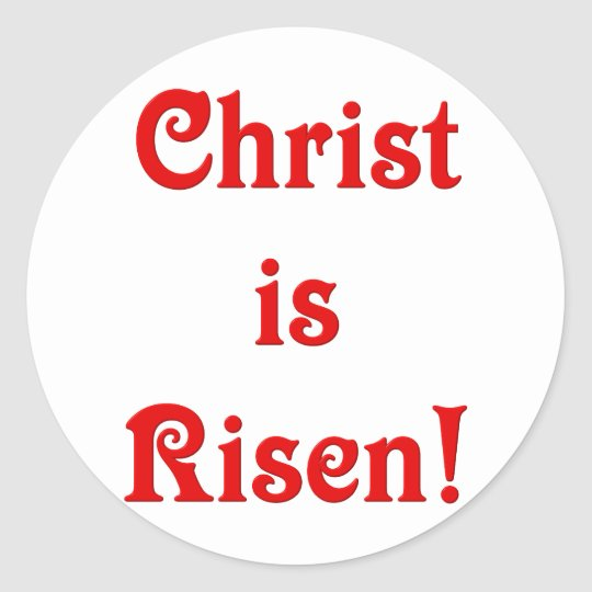 Christ is Risen Classic Round Sticker