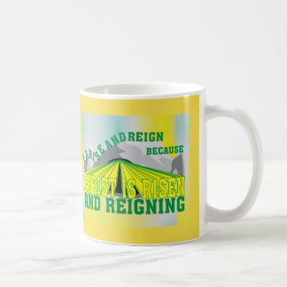 Christ is Risen & Reigning  Eng Coffee Mug