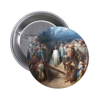 Christ Leaving Praetorium 2 Inch Round Button