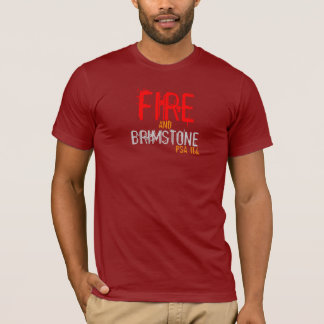 "Christ Walk Apparel t-shirt ""Fire&Brimstone"""