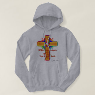 Christian and Gay. You can be bith Hoodie