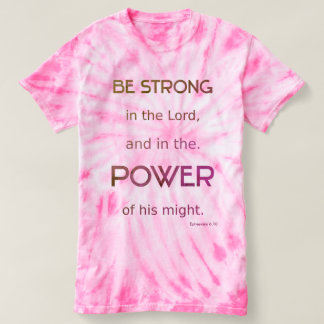 Christian Be Strong in the Lord T-shirt