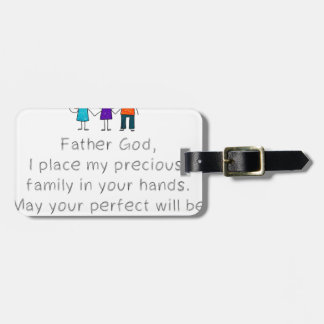 Christian,Bible Quote,Place my Family in God's han Luggage Tag