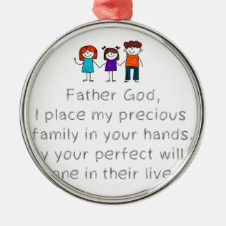 Christian,Bible Quote,Place my Family in God's han Metal Ornament