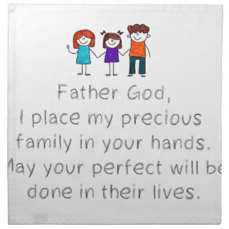 Christian,Bible Quote,Place my Family in God's han Napkin
