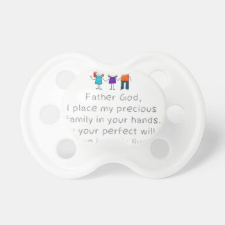 Christian,Bible Quote,Place my Family in God's han Pacifier