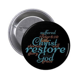 Christian Bible Verse CHRIST WILL RESTORE YOU 2 Inch Round Button